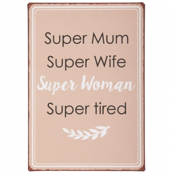 "Metallschild ""Super Mum..."